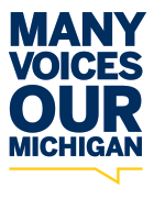 Many Voices. Our Michigan.