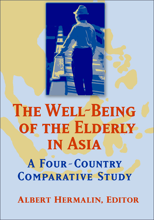 The Well-Being of the Elderly in Asia. A Four-Country Comparative Study book cover