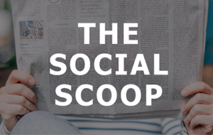 The Social Scoop, September 2019