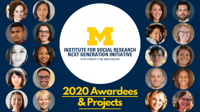 Institute for Social Research Next Generation Initiative - 2020 Awardees & Projects
